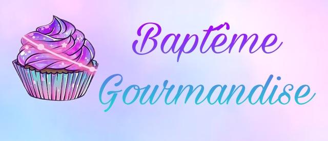 Baptême Gourmandise
